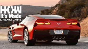 How Its Made Dream Cars – Corvette Stingray