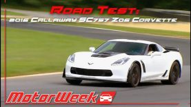 Road Test: 2016 Callaway SC757 Z06 Corvette – Abuse of Power