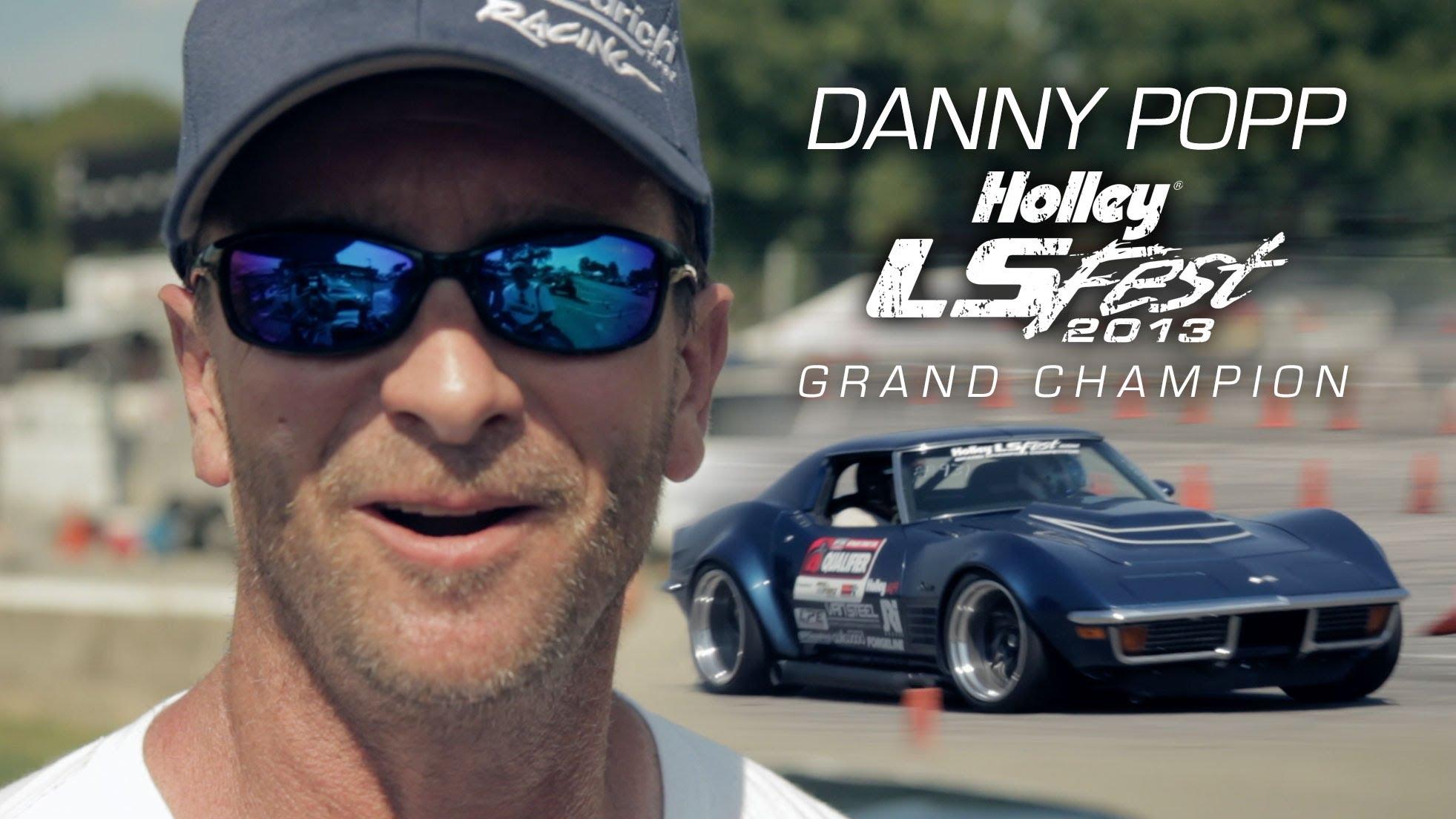 Danny Popp's 1972 Corvette LT1 – 2013 Holley LS Fest Grand Champion