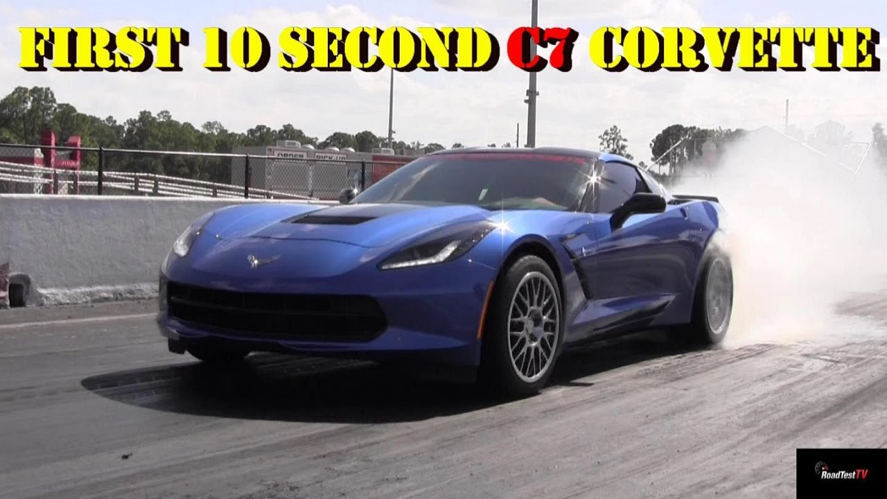 First 10 second 2014 Corvette – Fastest C7 – 10.50 @ 132 – 1/4 mile