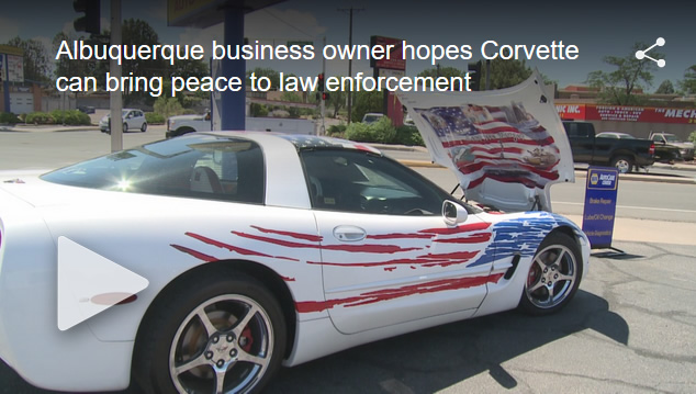 Albuquerque business owner hopes Corvette can bring peace to law enforcemen